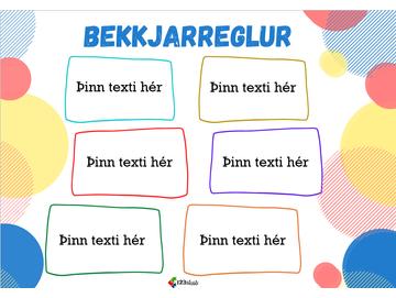 Bekkjarreglur - Þinn texti
