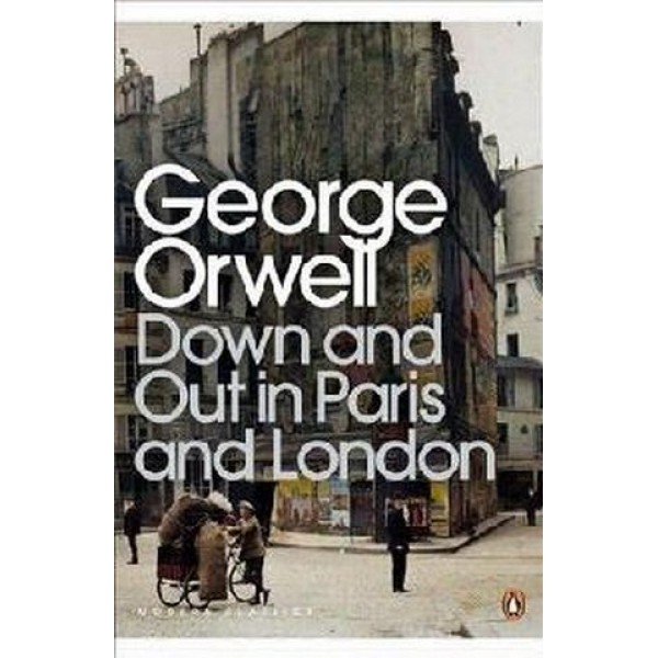 Down and Out in Paris and London - Skiptibók