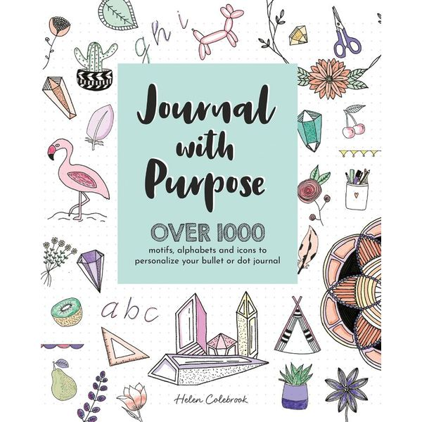 Journal with Purpose: Over 1000 motifs, alphabets and icons