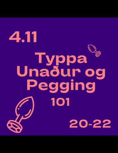 Typpa Unaðs & Pegging 101 Námskeið