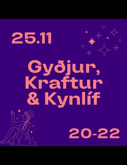 Gyðjur, Kraftur & Kynlíf