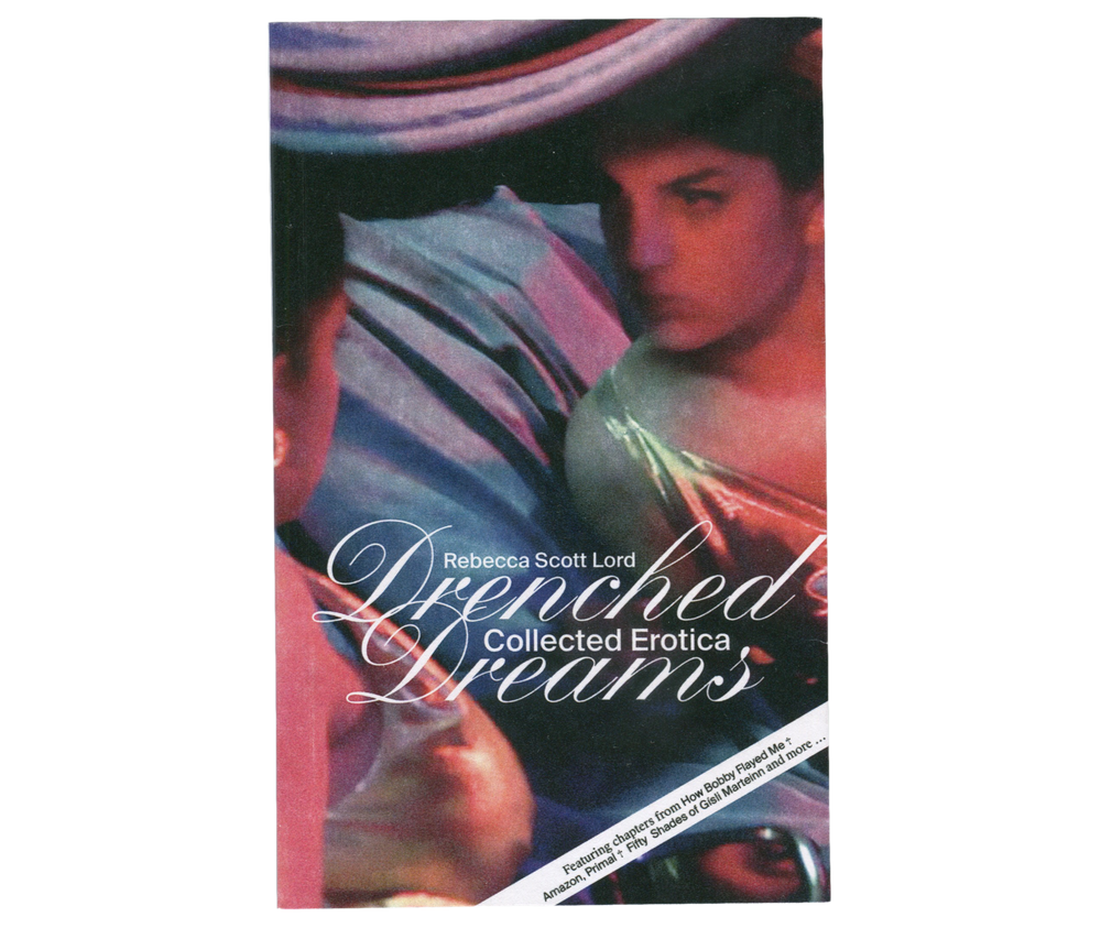 Drenched Dreams - Collected Erotica