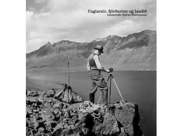 Björn Björnsson. Fuglarnir, fjörðurinn og landið