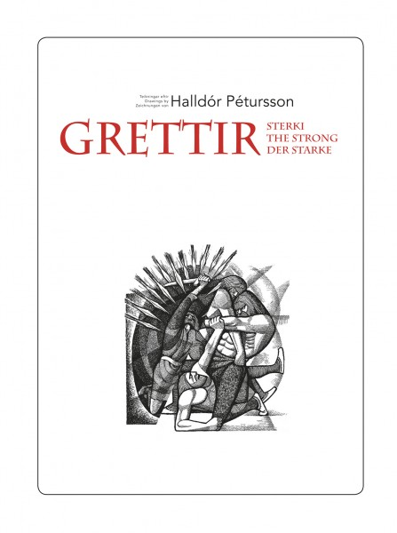 Grettir sterki - teikningar eftir Halldór Pétursson