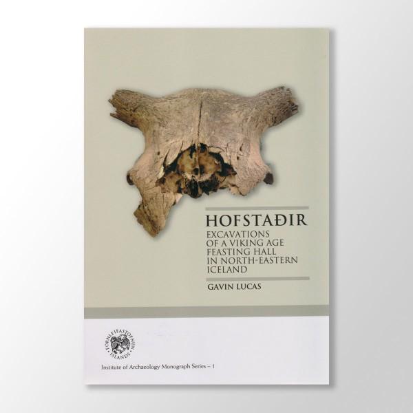 Hofstaðir - excavations of a viking age