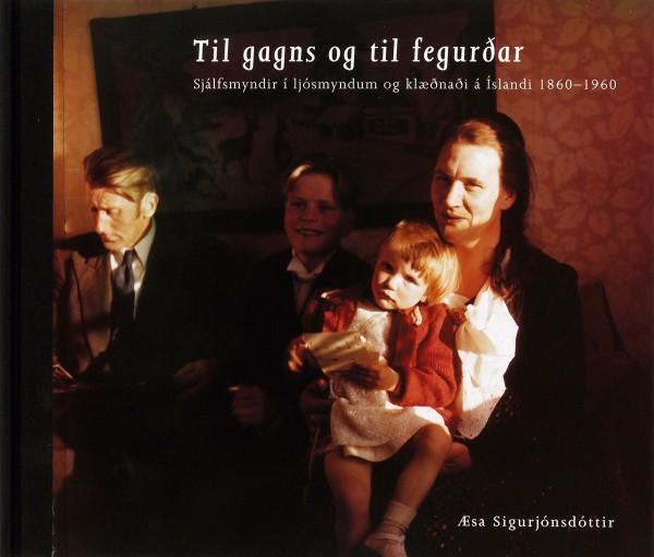 Til gagns og til fegurðar